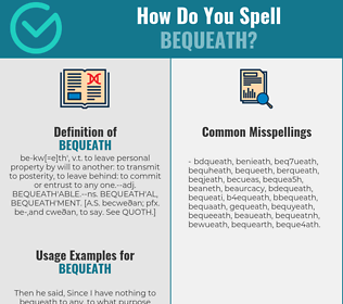 Correct spelling for bequeath