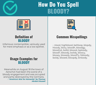 Correct spelling for bloody