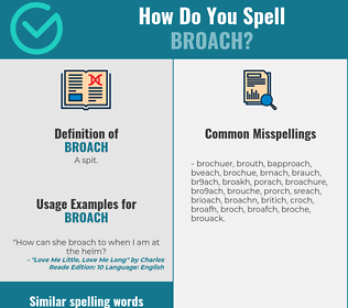 Correct spelling for broach