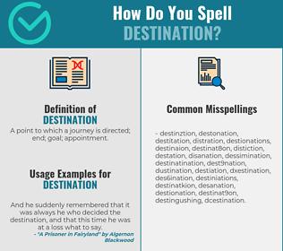 Correct spelling for destination