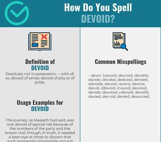 Correct spelling for devoid