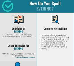 Correct spelling for evening