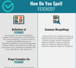Correct spelling for feigned