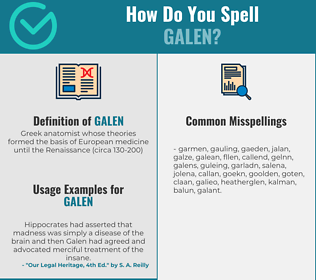 Correct spelling for galen