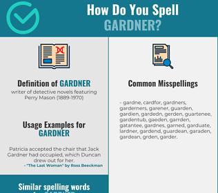 Correct spelling for gardner