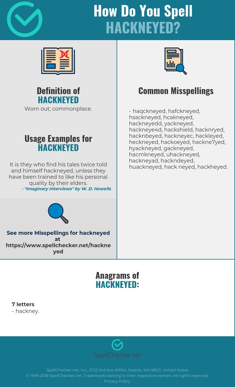 Correct spelling for hackneyed [Infographic] | Spellchecker net