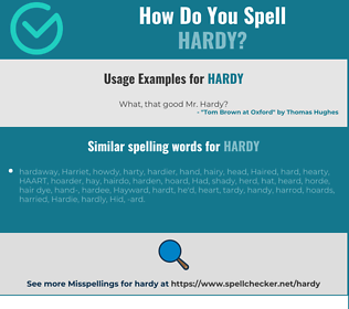 Correct spelling for hardy