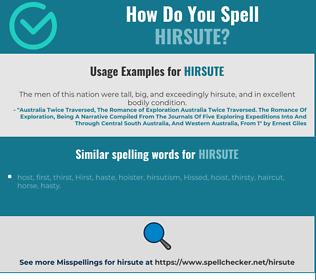 Correct spelling for hirsute