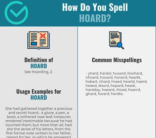 Correct spelling for hoard