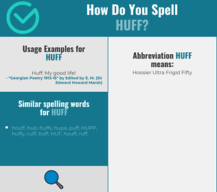 Correct spelling for huff