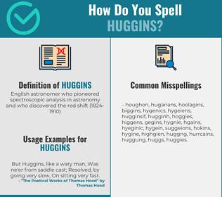 Correct spelling for huggins