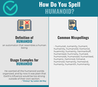Correct spelling for humanoid