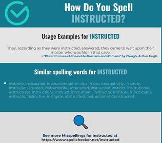 Correct spelling for instructed