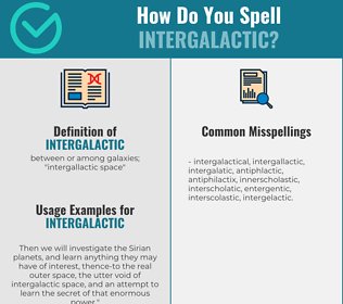 Correct spelling for intergalactic