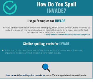 Correct spelling for invade