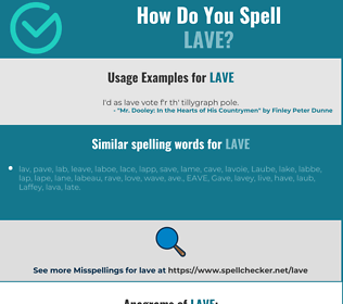 Correct spelling for lave