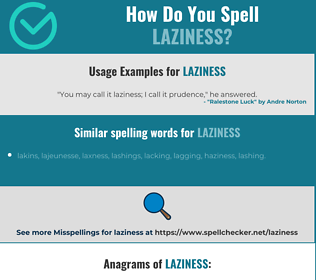 Correct spelling for laziness