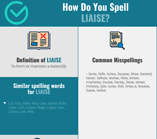 Correct spelling for liaise