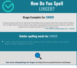 Correct spelling for linger