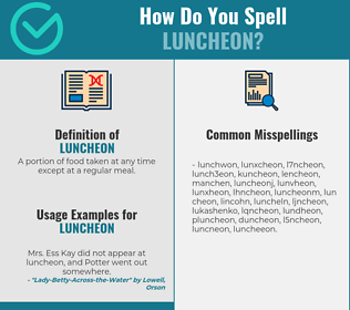 Correct spelling for luncheon