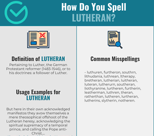Correct spelling for lutheran