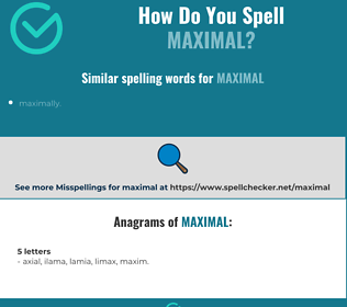 Correct spelling for maximal