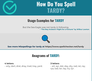 Correct spelling for tardy