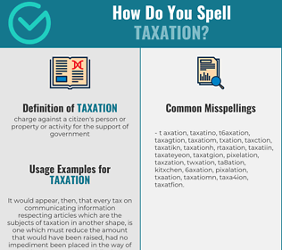 Correct spelling for taxation
