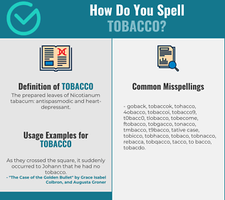 Correct spelling for tobacco