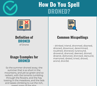 Correct spelling for Droned
