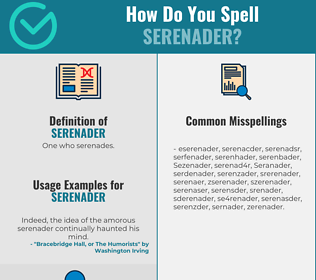 Correct spelling for Serenader