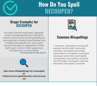 Correct spelling for recouped