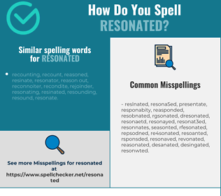 Correct spelling for resonated