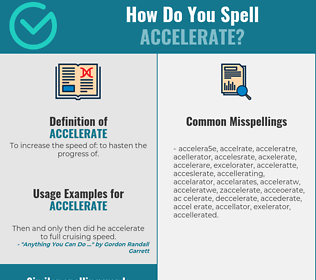 Correct spelling for accelerate