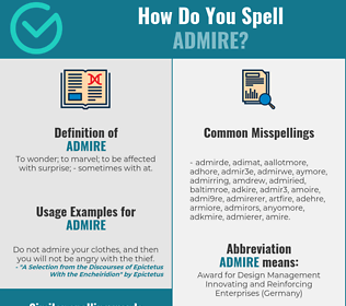 Correct spelling for admire
