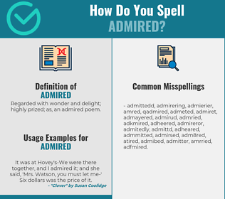 Correct spelling for admired