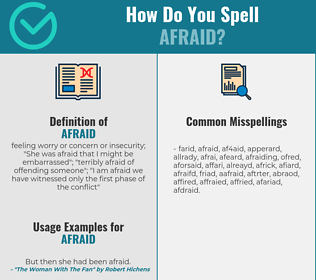 Correct spelling for afraid