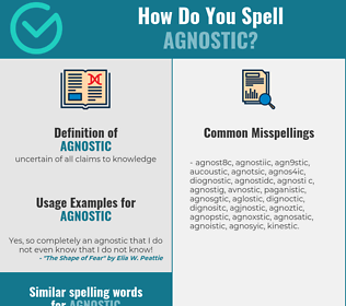 Correct spelling for agnostic