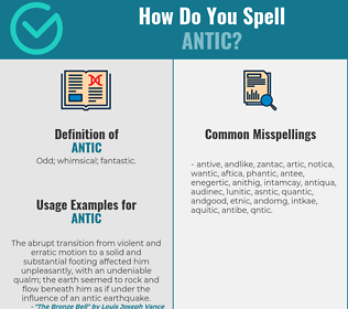 Correct spelling for antic