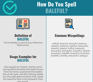 Correct spelling for baleful