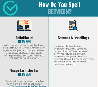 Correct spelling for between