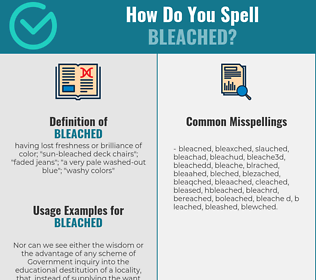 Correct spelling for bleached