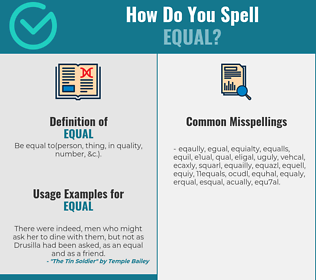 Correct spelling for equal