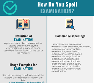 Correct spelling for examination