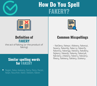 Correct spelling for fakery
