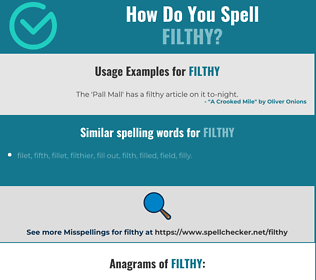 Correct spelling for filthy
