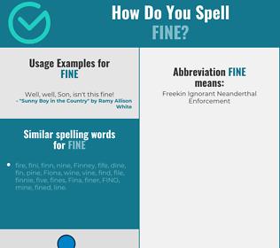 Correct spelling for fine