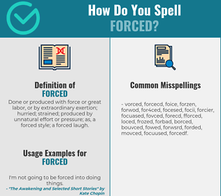 Correct spelling for forced