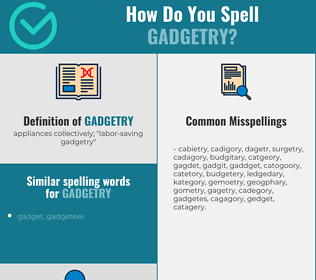 Correct spelling for gadgetry