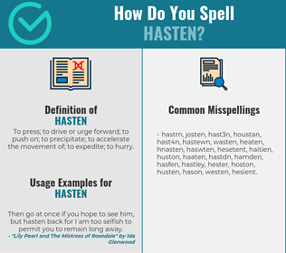 Correct spelling for hasten